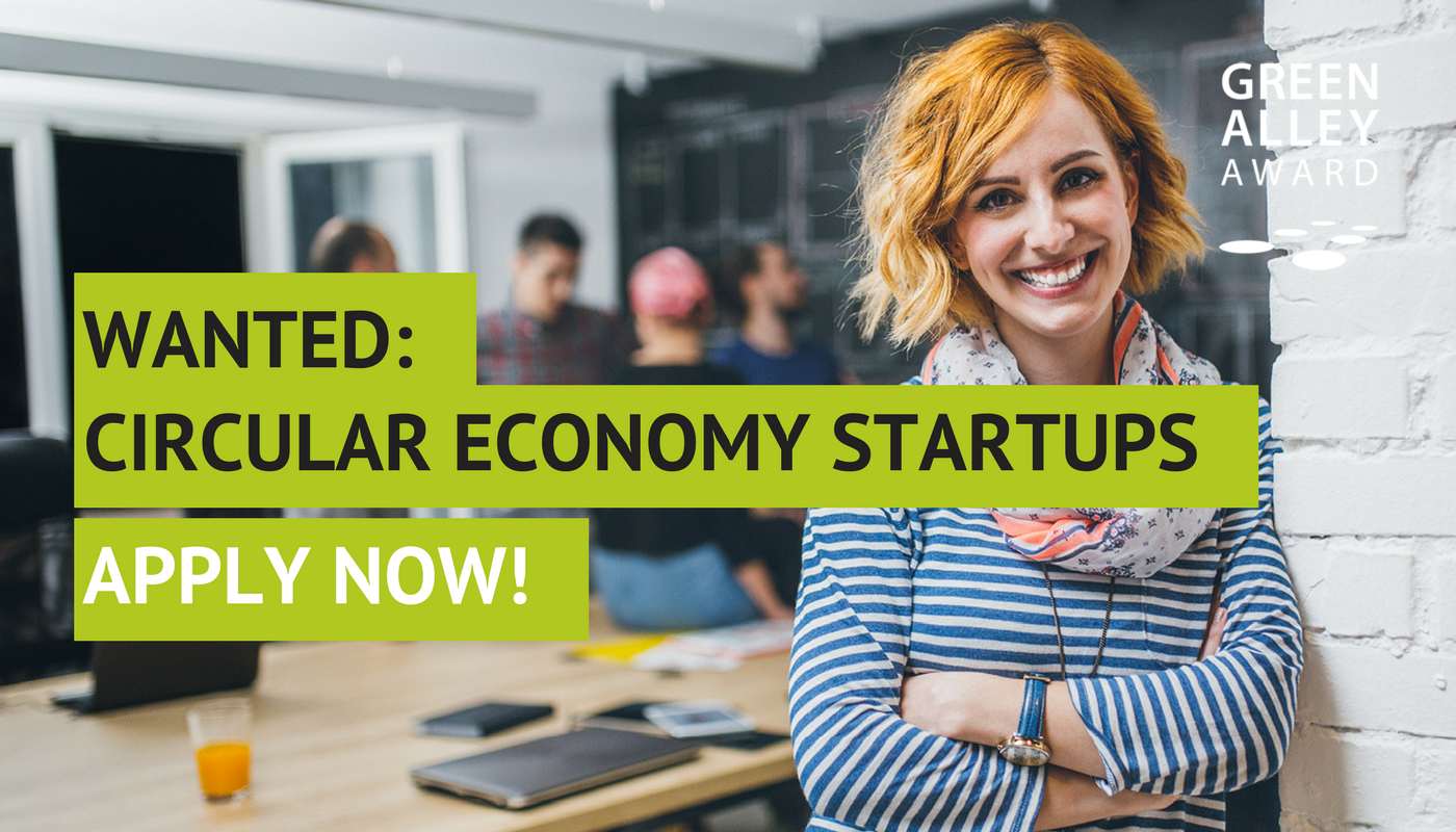 Wanted: Circular Economy Startups - Apply now!